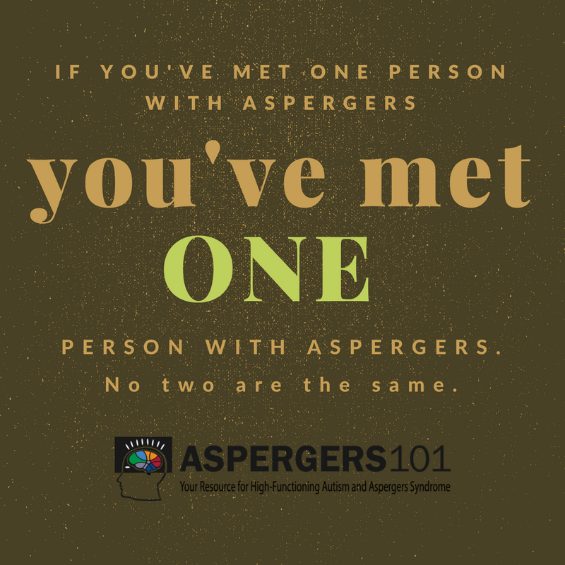 if-youve-met-one-person-with-aspergers-youve-met-one-person-with-aspergers